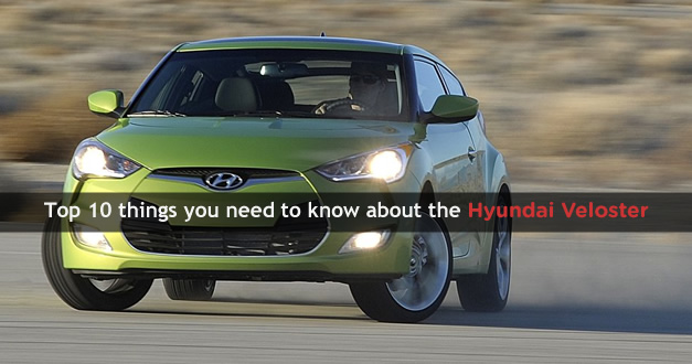 Top 10 things you need to know about the 2012 Hyundai Veloster