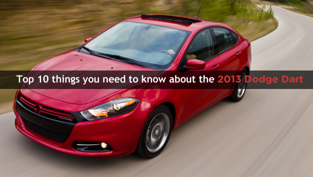 Top 10 things you need to know about the 2013 Dodge Dart